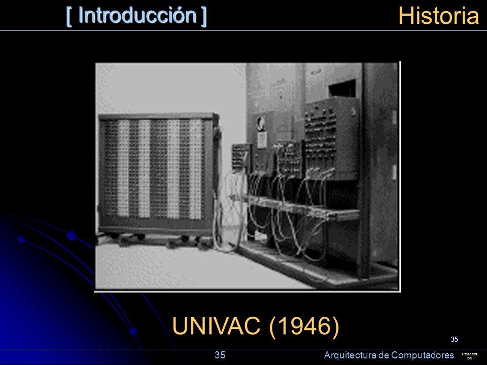 Historia UNIVAC (1946) [ Introducción ]